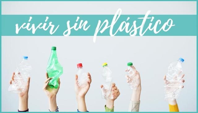 Consejos vivir sin plástico y reducir residuos
